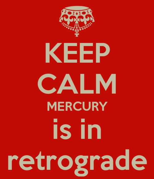 keep-calm-mercury-is-in-retrograde